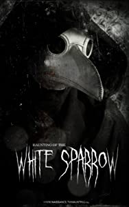 Best website to download latest english movies Haunting of the White Sparrow by [480x360]