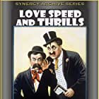 Love, Speed and Thrills (1915)
