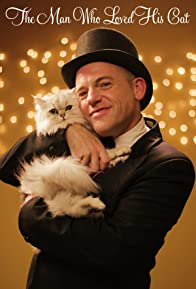 Primary photo for The Man Who Loved His Cat