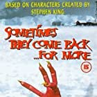 Sometimes They Come Back... for More (1998)