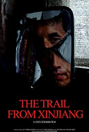 The Trail from Xinjiang Poster