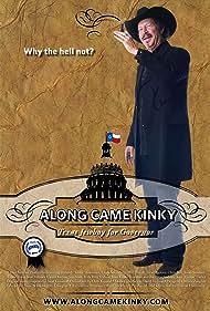 Along Came Kinky... Texas Jewboy for Governor (2009)