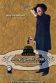 Along Came Kinky... Texas Jewboy for Governor Poster