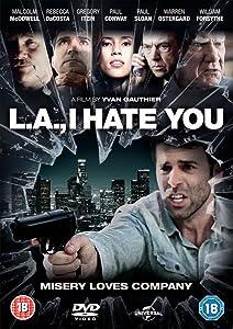Movie sites downloads L.A., I Hate You 2160p]