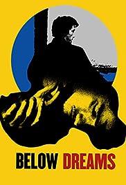 Below Dreams Poster