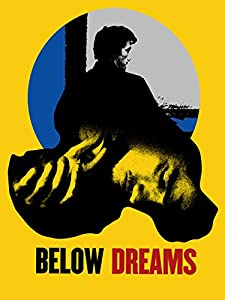 Downloading movie new Below Dreams by none [420p]