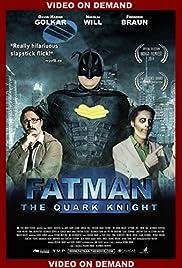 Fatman: The Quark Knight Poster