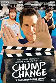 Chump Change(2000) Poster - Movie Forum, Cast, Reviews