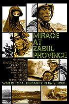 Mirage at Zabul Province (2013) Poster