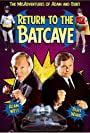 Adam West and Burt Ward in Return to the Batcave: The Misadventures of Adam and Burt (2003)