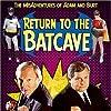 Still Return to the Batcave: The Misadventures of Adam and Burt