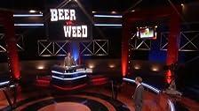 Weed vs. Beer
