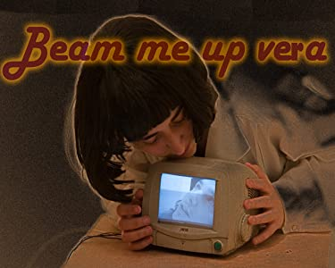 Torrent download hollywood movies Beam Me Up Vera 2006 by [720px]