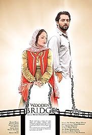 The Wooden Bridge(2012) Poster - Movie Forum, Cast, Reviews