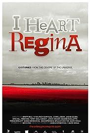 I Heart Regina Poster