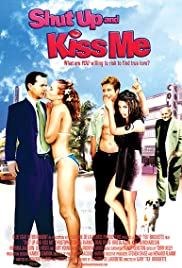 Shut Up and Kiss Me! Poster