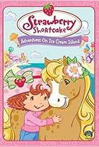 Strawberry Shortcake: Adventures on Ice Cream Island