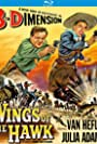 "Review: Bud Boetticher's ""Wings Of The Hawk"" (1953) Starring Van Heflin And Julia Adams; Kino Lorber Blu-ray Special Edition"