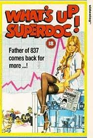 What's Up Superdoc! (1978)