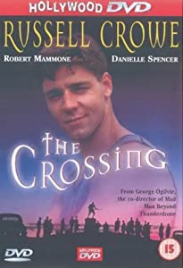English movie direct link download The Crossing [Quad]