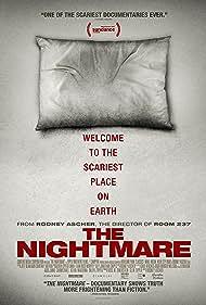 The Nightmare (2015) Poster - Movie Forum, Cast, Reviews
