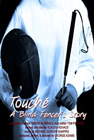 Touche: A Blind Fencer's Story (2013)