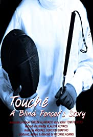 Touche: A Blind Fencer's Story Poster