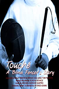 The Touche: A Blind Fencer's Story