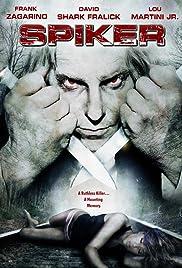 Spiker(2007) Poster - Movie Forum, Cast, Reviews