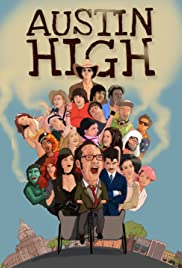 Austin High (2011) Poster - Movie Forum, Cast, Reviews