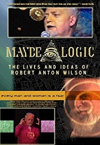 A website to watch full movies Maybe Logic: The Lives and Ideas of Robert Anton Wilson by none [h264]