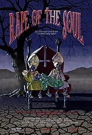 Rape of the Soul(2006) Poster - Movie Forum, Cast, Reviews
