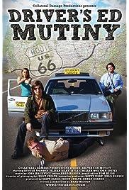 Driver's Ed Mutiny (2010) filme kostenlos