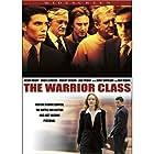 The Warrior Class (2007)