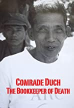 Comrade Duch: The Bookkeeper of Death