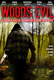 Woods of Evil (2005) Poster - Movie Forum, Cast, Reviews