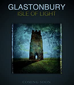 Top websites for movie downloads free Glastonbury Isle of Light: Journey of the Grail [HDRip]