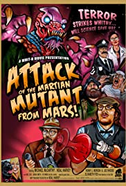 Attack of the Mutant Martian from Mars! Poster
