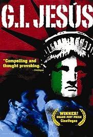 G.I. Jesus(2006) Poster - Movie Forum, Cast, Reviews