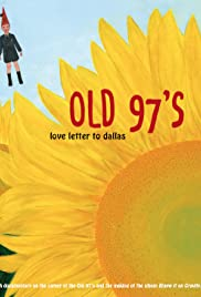 Old 97's: Love Letter to Dallas Poster