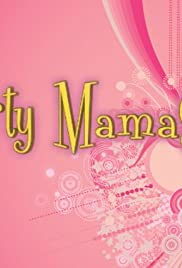 Party Mamas Poster