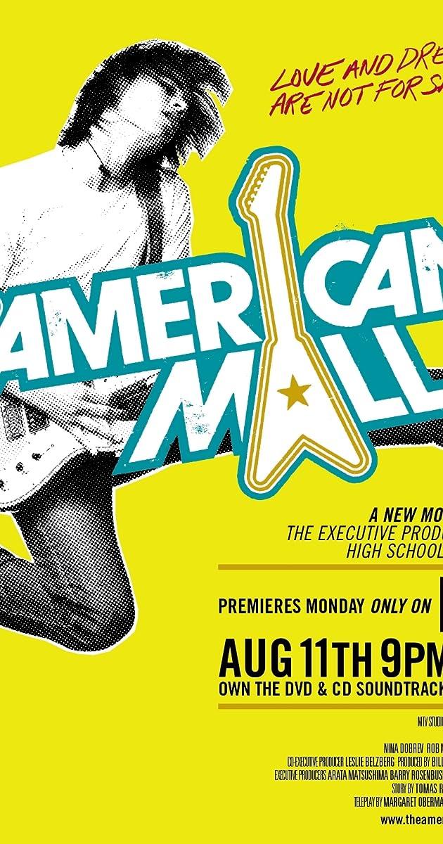 The American Mall (TV Movie 2008) - IMDb