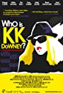 Who Is KK Downey? (2008) Poster