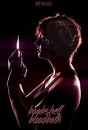 Bombshell Bloodbath(2014) Poster - Movie Forum, Cast, Reviews