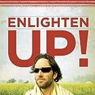 Enlighten Up! (2008)