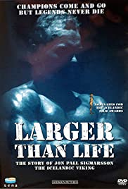 Larger Than Life Poster