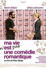Ma vie n'est pas une comédie romantique Poster