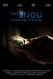 The Bijou: A One Way Crossing Poster