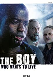 The Boy Who Wants to Live Poster