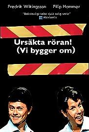 Ursäkta röran, vi bygger om Poster - TV Show Forum, Cast, Reviews